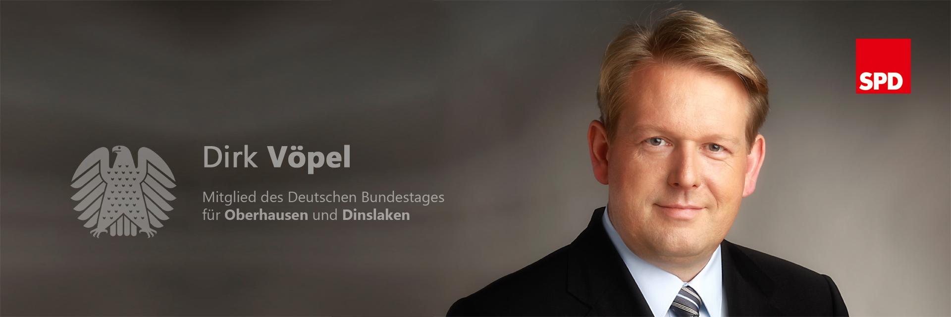Die Website von Dirk Vöpel – Mitglied des Deutschen Bundestages für Oberhausen und Dinslaken
